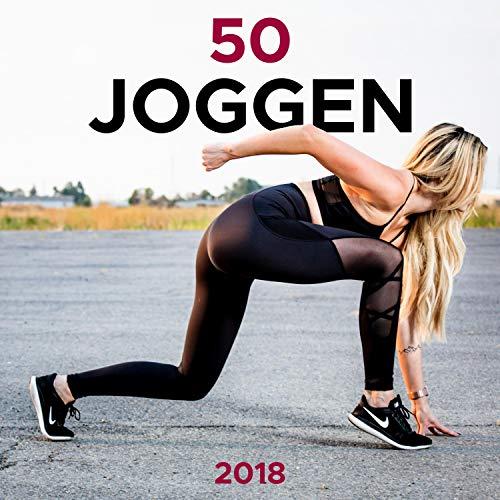 50 Joggen 2018 - Workout-Musik für Fitness, Laufmusik, House-Musik, Techno-Musik, Dubstep