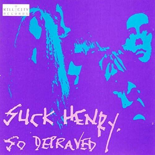 Suck Henry