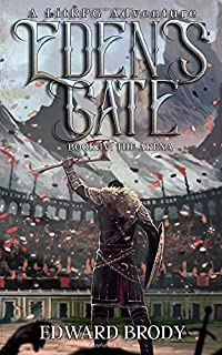 Eden's Gate: The Arena: A LitRPG Adventure (Volume 4)