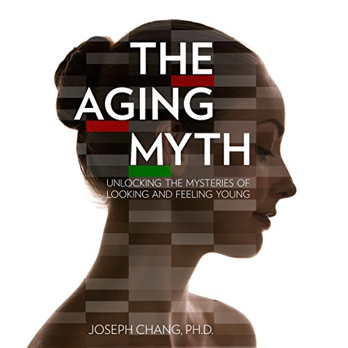 The Aging Myth audiobook cover art