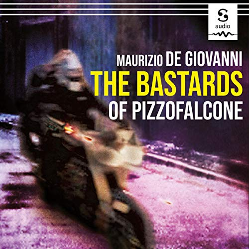 The Bastards of Pizzofalcone cover art