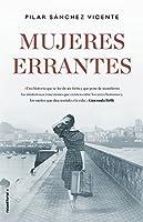 Mujeres errantes / Errant Women