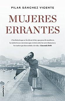 Mujeres errantes (Novela) de [Pilar Sánchez Vicente]