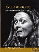 Mozart Wolfgang Amadeus Die Baslebriefe [DVD]