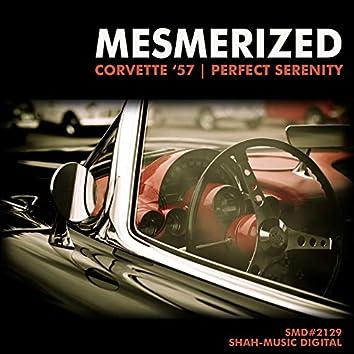 Corvette 57 / Perfect Serenity