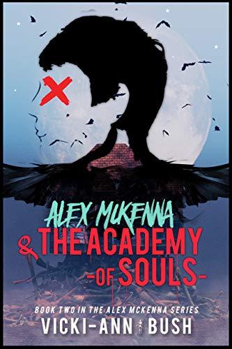 Alex McKenna & the Academy of Souls