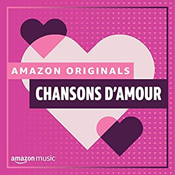 Amazon Originals - Chansons d'amour