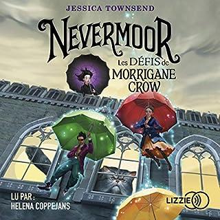 Les Défis de Morrigane Crow     Nevermoor 1              Auteur(s):                                                                                                                                 Jessica Townsend                               Narrateur(s):                                                                                                                                 Helena Coppejans                      Durée: 10 h et 52 min     Pas de évaluations     Au global 0,0