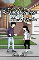 Ratio Holmes and the Case of the Turkey Feather Card Game