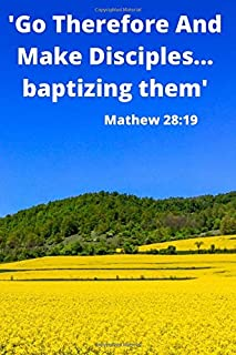 ,Go Therefore And Make Disciples...baptizing Them'Matt 28 19 JW Jurnal/Religion Notebook: A JW 2020 Year Text Notebook / Journal for Jehovah's ... this ... A PERFECT Jehovahs Witnesses Gift!