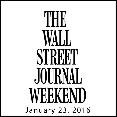 Weekend Journal 01-23-2016 audiobook cover art