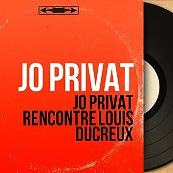Jo Privat rencontre Louis Ducreux (Mono version)