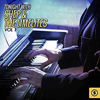 Tonight with Shep & the Limelites, Vol. 1