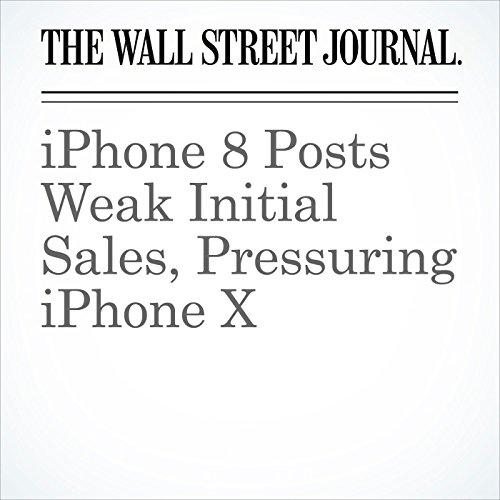 iPhone 8 Posts Weak Initial Sales, Pressuring iPhone X (Unabridged) copertina