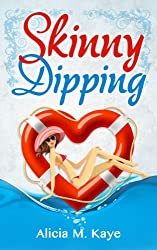 skinny dipping by alicia m kaye