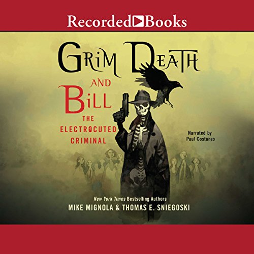 Grim Death and Bill the Electrocuted Criminal audiobook cover art
