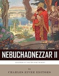 Ancient World History: Nebuchadnezzar II