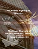The Seven Channels of Detoxification and Cleansing
