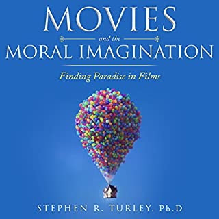Movies and the Moral Imagination audiobook cover art