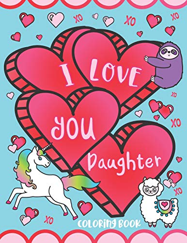 I Love You Daughter Coloring Book: Cute Inspirational...