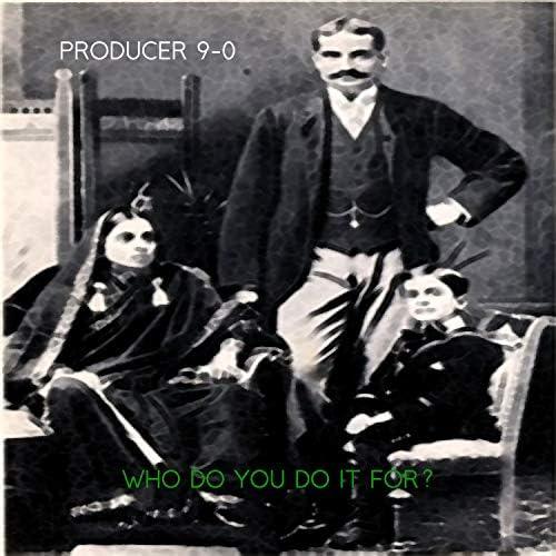 Producer 9-0