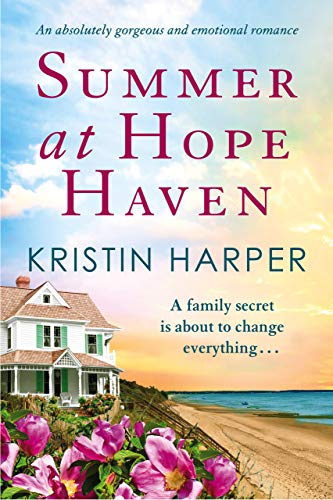 Summer at Hope Haven: An absolutely gorgeous and emotional romance