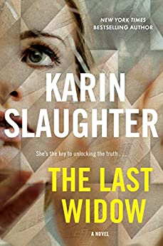 The Last Widow: A Novel (Will Trent Book 9) by [Karin Slaughter]
