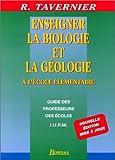 ENSEIGNER BIOLOGIE GEOLOGIE 96 (Ancienne Edition)