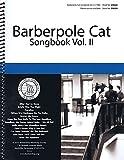 Barberpole Cat Songbook: Volume 2