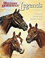 Legends: Outstanding Quarter Horse Stallions and Mares