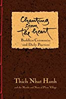 Chanting from the Heart: Buddhist Ceremonies and Daily Practices
