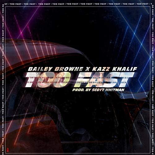 Bailey Browne & Kazz Khalif