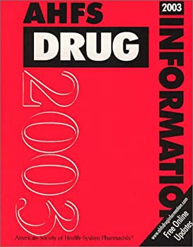 AHFS Drug Information 1585280399 Book Cover