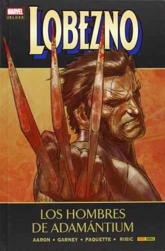 Lobezno 4. Los Hombres De Adamántium (Marvel Deluxe - Lobezno)