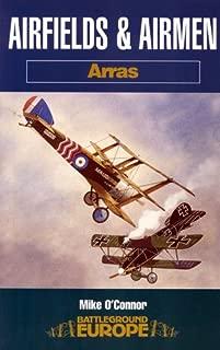 Airfields and Airmen: Arras (Battleground Europe)
