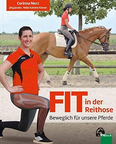 Fit in der Reithose: Beweglich für unsere Pferde