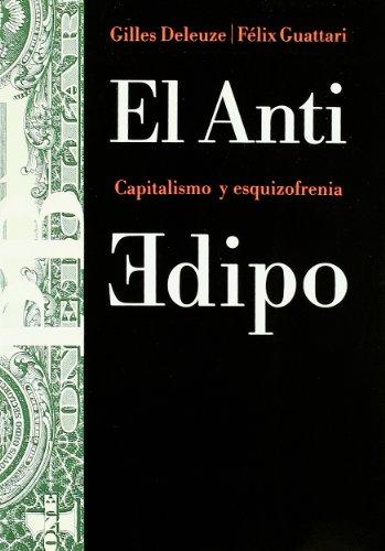 El Anti Edipo: Capitalismo y esquizofrenia: 23 (Básica)