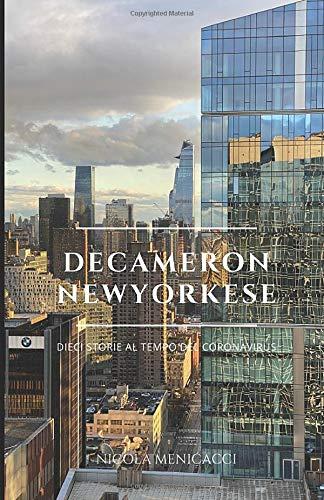 Decameron newyorkese: Dieci storie al tempo del Coronavirus