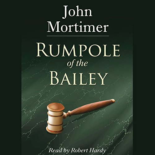 Rumpole of the Bailey [AudioGo] audiobook cover art