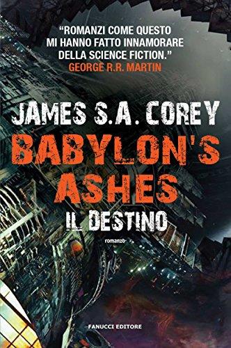 Babylon s Ashes. Il destino (Fanucci Editore)
