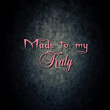 Made to My