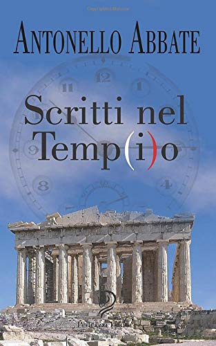 SCRITTI NEL TEMP(i)O (Italian Edition)