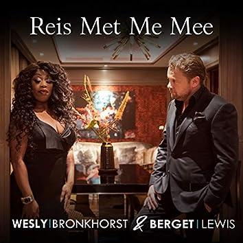 Reis Met Me Mee (Orkestband)