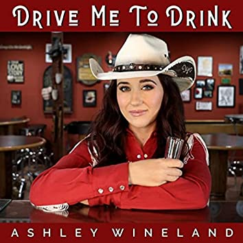 Drive Me to Drink