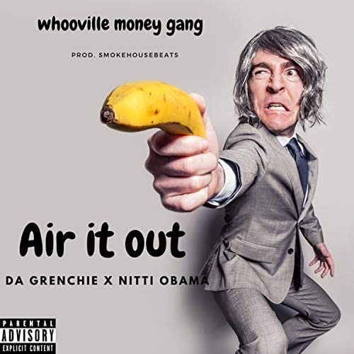 Air it out feat Da grenchie Nitti Obama Explicit product image