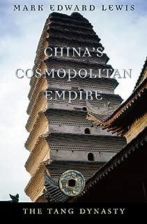 China's Cosmopolitan Empire: The Tang Dynasty (History of Imperial China Book 3)