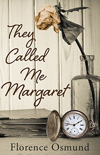 Book: They Called Me Margaret by Florence Osmund