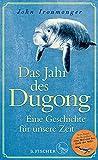 Das Jahr des Dugong – Eine Geschichte für unsere Zeit: Erzählung (German Edition)
