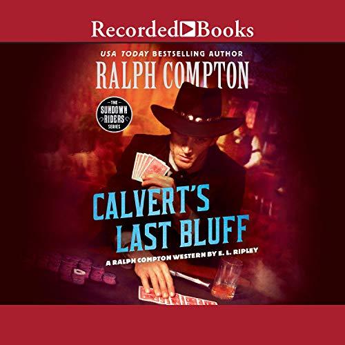 Ralph Compton Calvert's Last Bluff  By  cover art
