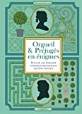 Orgueil & Préjugés en énigmes - Plus de 100 énigmes inspirées des romans de Jane Austen